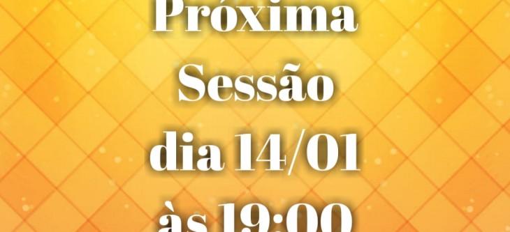 Primeira Sessão de 2020 vai ser realizada dia 14/01 às 19:00